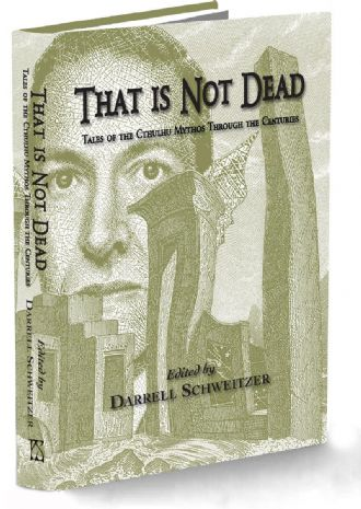 That is Not Dead [Hardcover] edited by Darrell Schweitzer